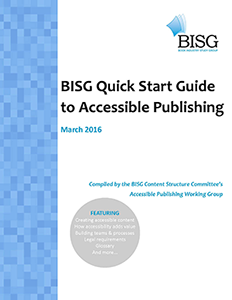 Cover to the BISG Quick Start Guide to Accessible Publishing