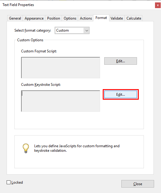 Acrobat's Text Field Properties dialogue, Format tab, highlighting the Edit Custom Keystroke Script button