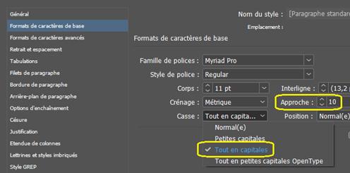 Panneau Options de styles de paragraphe d'InDesign, section Formats de caractères de base, avec Tout en capitales et Approche mis en évidence