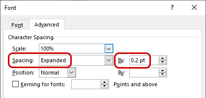 Word's Font dialogue box (Advanced tab), with Spacing and By highlighted